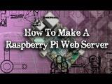 Tinkernut - Weekend Hacker Make A Raspberry Pi Web Server