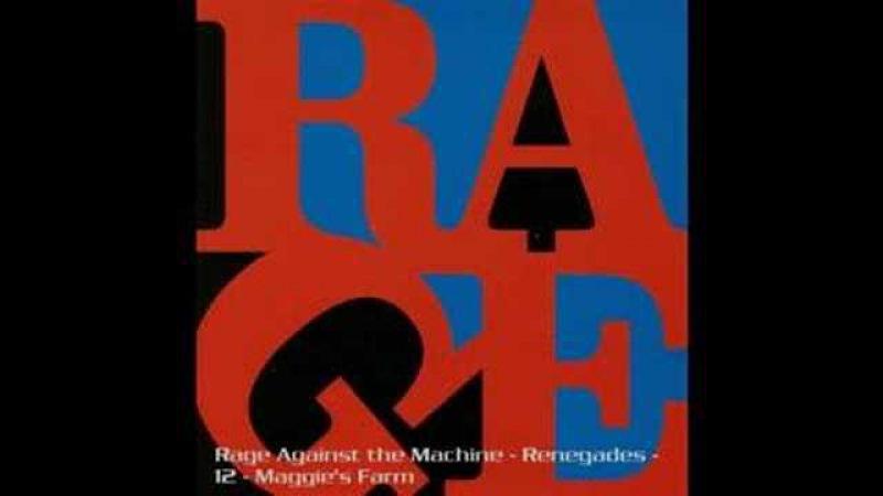 Rage Against the Machine - Maggie's Farm (original version)