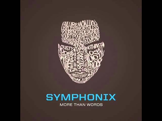 SYMPHONIX - More Than Words