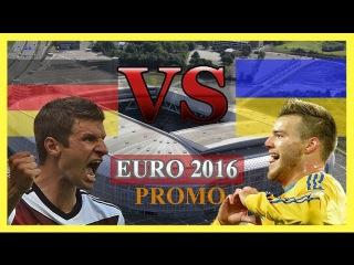 Germany vs Ukraine | PROMO | EURO 2016 HD