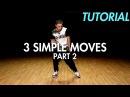 3 Simple Dance Moves for Beginners - Part 2 Hip Hop Dance Moves Tutorial Mihran Kirakosian