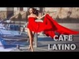 SPANISH GUITAR ROMANTIC CAFE FUEGO REMIX LATINO MUSIC #Sensualmusic