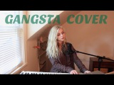 Gangsta - Kehlani (Holly Henry Cover)
