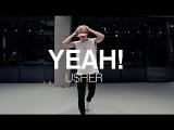 YEAH! - USHER BUM CHOREOGRAPHY