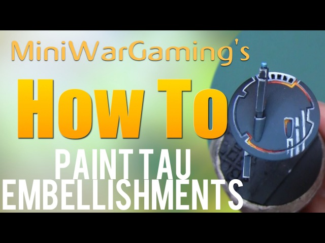 How To: Paint Tau Embellishments