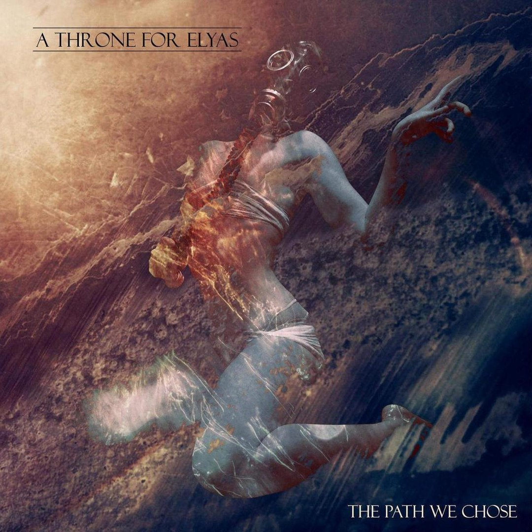 A Throne for Elyas - The Path We Chose (2016)