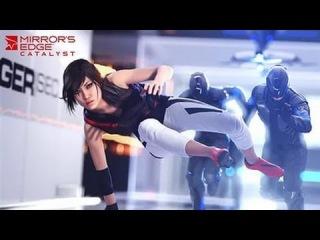Mirror's Edge™ Catalyst 5 - Когда у Саши Грей появилась конкурентка :)