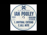 Ian Pooley - All Nite (Original Mix)