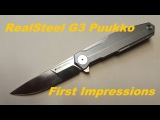 First Impressions Overview RealSteel G3 Puukko