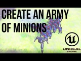 Unreal C++ Tutorial - Create an army of minions