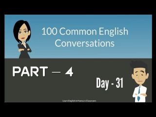 100 Common English Conversations - (PART - 04) - Day 31 - 40