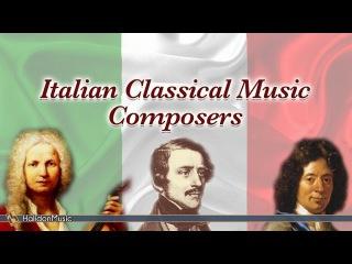 Vivaldi, Donizzetti, Corelli, Rossini, Cherubini, Mulè, Floridia - Italian Classical Music Composers