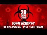 John Murphy - In The House - In a Heartbeat