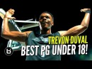 Trevon Duval The BEST U18 Point Guard In The World!? NEW Official Mixtape!