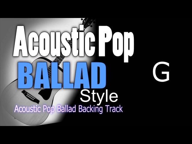 Acoustic Ballad Pop 2 Guitar Backing Track G 65 bpm Highest Quality