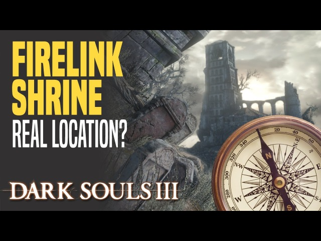 [DS3] Where exactly is Firelink Shrine located?