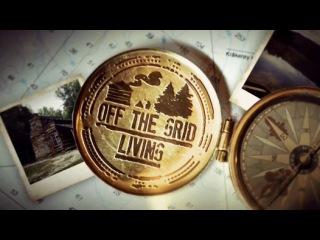 Дом на краю света 3 серия. На Хайда-Гуаи из городского шума / Off The Grid Living (2014) - Видео...