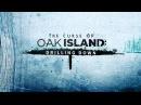 Проклятие острова Оук 4 сезон 17 серия Кровные узы 2 часть The Curse of Oak Island 2017 HD