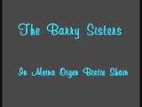 The Barry Sisters - In Meine Oigen Bistie Shain