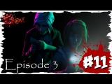 Девичье прохождение Life Is Strange Episode 3 #11 ► Милые взломщицы ◄