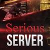• Serious Server •