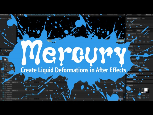 Mercury Plugin Demo - Create Liquid Effects and Deformations in After Effects