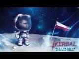 Как дела у Polska? Kerbal Space Program 2.2.2 (стрим) #7