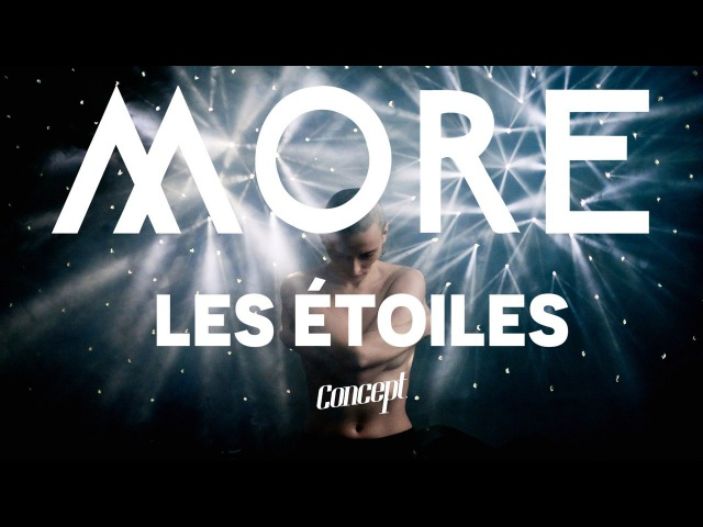 MORE - Les étoiles (single 2017)