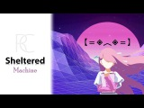 Shelter Sad Machine Original Mashup - Porter Robinson ft. Madeon