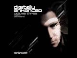 VA - Digitally Enhanced Vol.3 (Mixed by Will Holland) 2010. Trance-Epocha