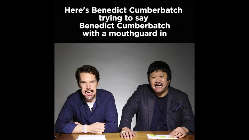 BC saying Benedict Cumberbatch with a mouthguard