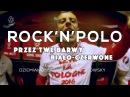 Rock'n'Polo - Przez Twe Barwy Biało - Czerwone (Akcent cover by Dziemian, Mischung Rogowsky)