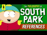 SOUTH PARK's Must-Know References! Wisecrack Edition