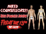 Friday The 13th: The Game   NAKED COUNSELLORS?!?!