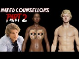 Friday The 13th: The Game | NAKED COUNSELLORS PART 2