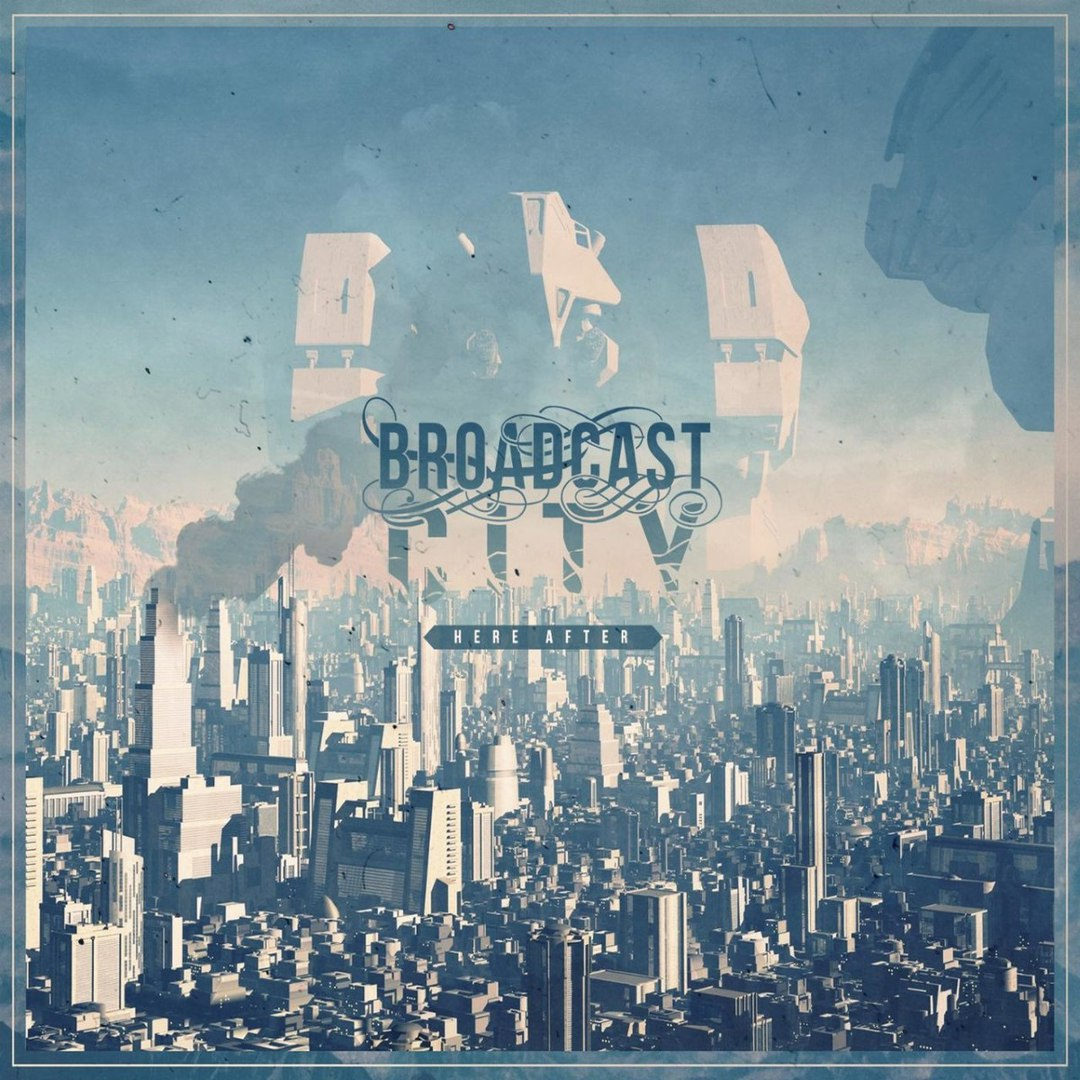 Broadcast City - Here After [EP] (2017)