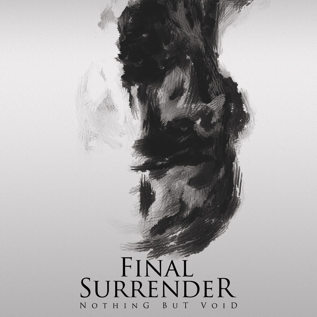 Final Surrender – Nothing But Void (2017)