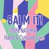 BALM IT!   Натуральная косметика для ногтей и ку