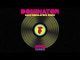 Armin van Buuren vs Human Resource - Dominator (Bass Modulators Extended Remix)