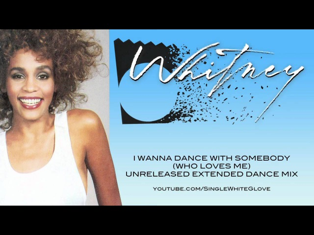 I WANNA DANCE WITH SOMEBODY SWG Extended Dance Mix WHITNEY HOUSTON