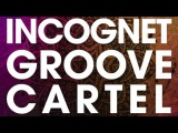Incognet Groove Cartel Samples + Free Samples