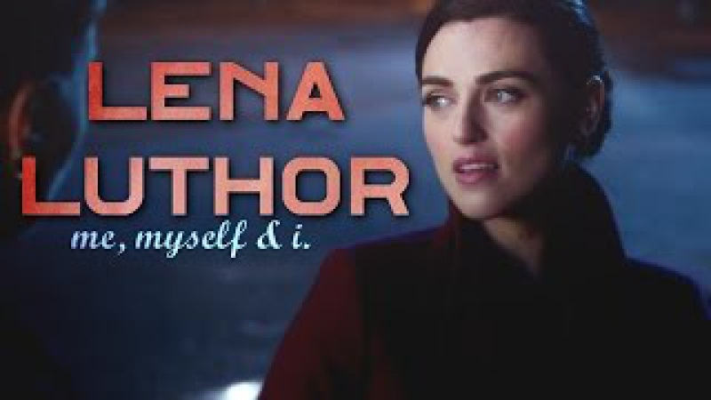 Lena luthor | got that fire. [challenge]