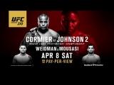 UFC 210 Cormier vs Johnson 2 - Witness the Power