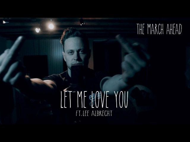 Justin Bieber - Let Me Love You - The March Ahead (Dope)