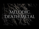 Best melodic death metal songs !! Vol 1
