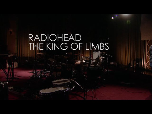 Radiohead - The King Of Limbs [From The Basement]