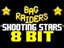 Shooting Stars 8 Bit Tribute to Bag Raiders 8 Bit Universe