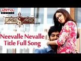 Neevalle Neevalle Full Video Song - Neevalle Neevalle Movie Songs - Vinay,Sada,