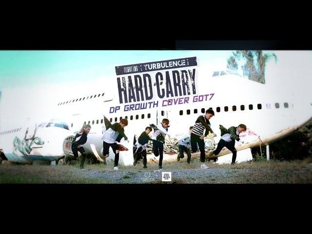 GOT7 Hard Carry 하드캐리 Cover By DP Growth เด็กไทยอยากบิน