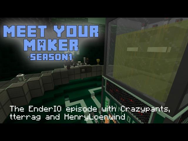 Meet your Maker - 6 - EnderIO - a pair of pants called Stuart